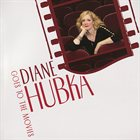 DIANE HUBKA Goes To The Movies album cover