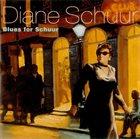 DIANE SCHUUR Blues For Schuur album cover