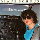 DIANE SCHUUR Pilot Of My Destiny album cover