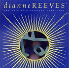 DIANNE REEVES The Palo Alto Sessions 1981-1985 album cover