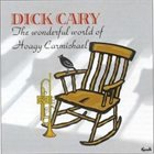 DICK CARY The Wonderful World of Hoagy Carmichael album cover