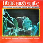 DICK GROVE Little Bird Suite album cover