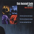 DICK HECKSTALL-SMITH Dick Heckstall-Smith And Friends: Blues And Beyond album cover