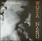 DICK HECKSTALL-SMITH Woza Nasu (aka Where One Is) album cover