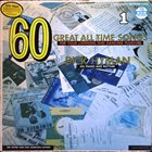 DICK HYMAN 60 Great All Time Songs For Your Listening And Dancing Pleasure album cover