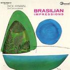 DICK HYMAN Brasilian Impressions album cover