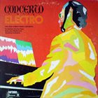 DICK HYMAN Concerto Electro - The Dick Hyman Piano Concerto album cover