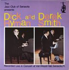 DICK HYMAN Dick Hyman And Derek Smith : Recorded Live In Concert At Van Wezel Hall album cover