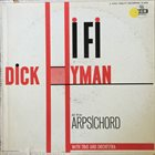 DICK HYMAN Dick Hyman & Harpsichord In HI-FI album cover
