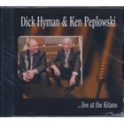 DICK HYMAN Dick Hyman & Ken Peplowski: ...Live At The Kitano album cover