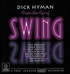 DICK HYMAN From the Age of Swing album cover