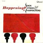 DICK HYMAN Happening! (aka Harpsichord Arrangements Of Popular Tunes) album cover
