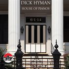 DICK HYMAN House of Pianos album cover