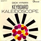 DICK HYMAN Keyboard Kaleidoscope (aka Fantastic) album cover