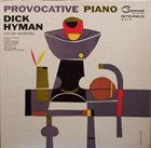 DICK HYMAN Provocative Piano album cover