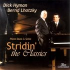 DICK HYMAN Stridin' The Classics album cover