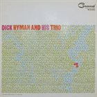 DICK HYMAN The Dick Hyman Trio album cover