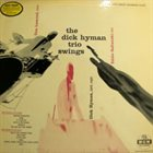 DICK HYMAN The Dick Hyman Trio Swings album cover