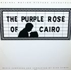 DICK HYMAN The Purple Rose Of Cairo - Original Motion Picture Soundtrack album cover