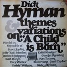 DICK HYMAN Themes & Variations On
