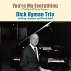 DICK HYMAN You're My Everything album cover