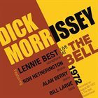 DICK MORRISSEY Live At The Bell 1972 album cover
