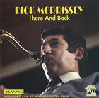 DICK MORRISSEY There And Back album cover