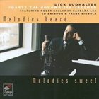 DICK SUDHALTER Melodies Heard Melodies Sweet album cover