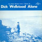 DICK WELLSTOOD Alone album cover