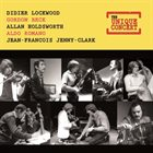 DIDIER LOCKWOOD Didier Lockwood & Gordon Beck & Allan Holdworth & Aldo Romano & Jean-François Jenny-Clark : The Unique Concert album cover