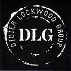 DIDIER LOCKWOOD Didier Lockwood Group : DLG album cover