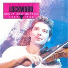 DIDIER LOCKWOOD Group And Quartet 1982-1986 album cover