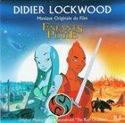 DIDIER LOCKWOOD Musique Originale Du Film Les Enfants De La Pluie album cover