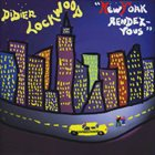 DIDIER LOCKWOOD New York Rendez-Vous album cover