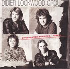 DIDIER LOCKWOOD Didier Lockwood Group ‎: Phœnix 90 album cover