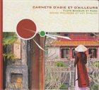 DIDIER MALHERBE Carnets D'Asie Et D'Ailleurs (with Loy Ehrlich) album cover