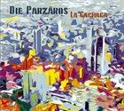 DIE PARZÄROS La Cachaca album cover