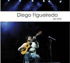 DIEGO FIGUEIREDO Ao Vivo album cover