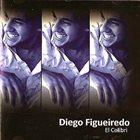 DIEGO FIGUEIREDO El Colibri album cover