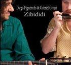 DIEGO FIGUEIREDO Zibididi album cover