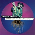 DIGABLE PLANETS Reachin' (A New Refutation of Time and Space) Album Cover