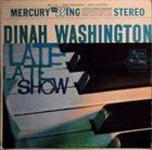 DINAH WASHINGTON Late Late Show album cover
