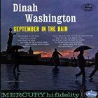 DINAH WASHINGTON September In The Rain album cover