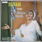 DINAH WASHINGTON Sings Bessie Smith (aka The Bessie Smith Songbook) album cover
