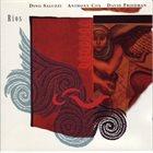 DINO SALUZZI Dino Saluzzi, Anthony Cox, David Friedman : Rios album cover