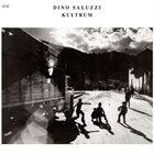 DINO SALUZZI Kultrum album cover