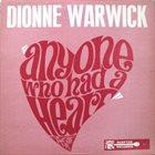 DIONNE WARWICK Anyone Who Had A Heart album cover