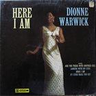 DIONNE WARWICK Here I Am (aka Greatest Years Vol.4 Don't Go Breaking My Heart) album cover