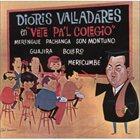 DIORIS VALLADARES Vete Pal Colegio album cover