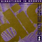 DIRECTIONS IN GROOVE Directions in Groove album cover